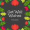 Get Well Wishes Card with Get Well Card Template