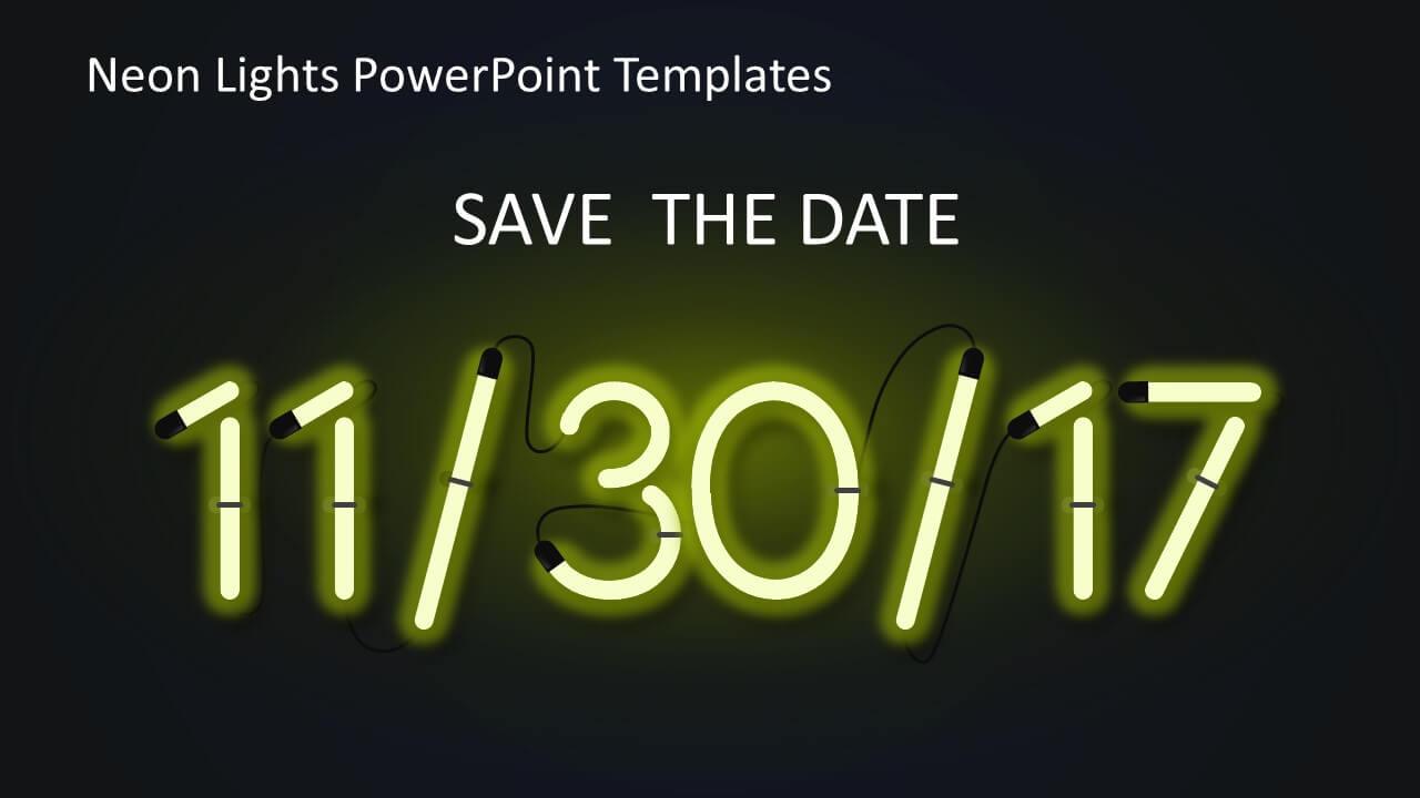 Neon Light Date Powerpoint – Slidemodel Regarding Save The Date Powerpoint Template