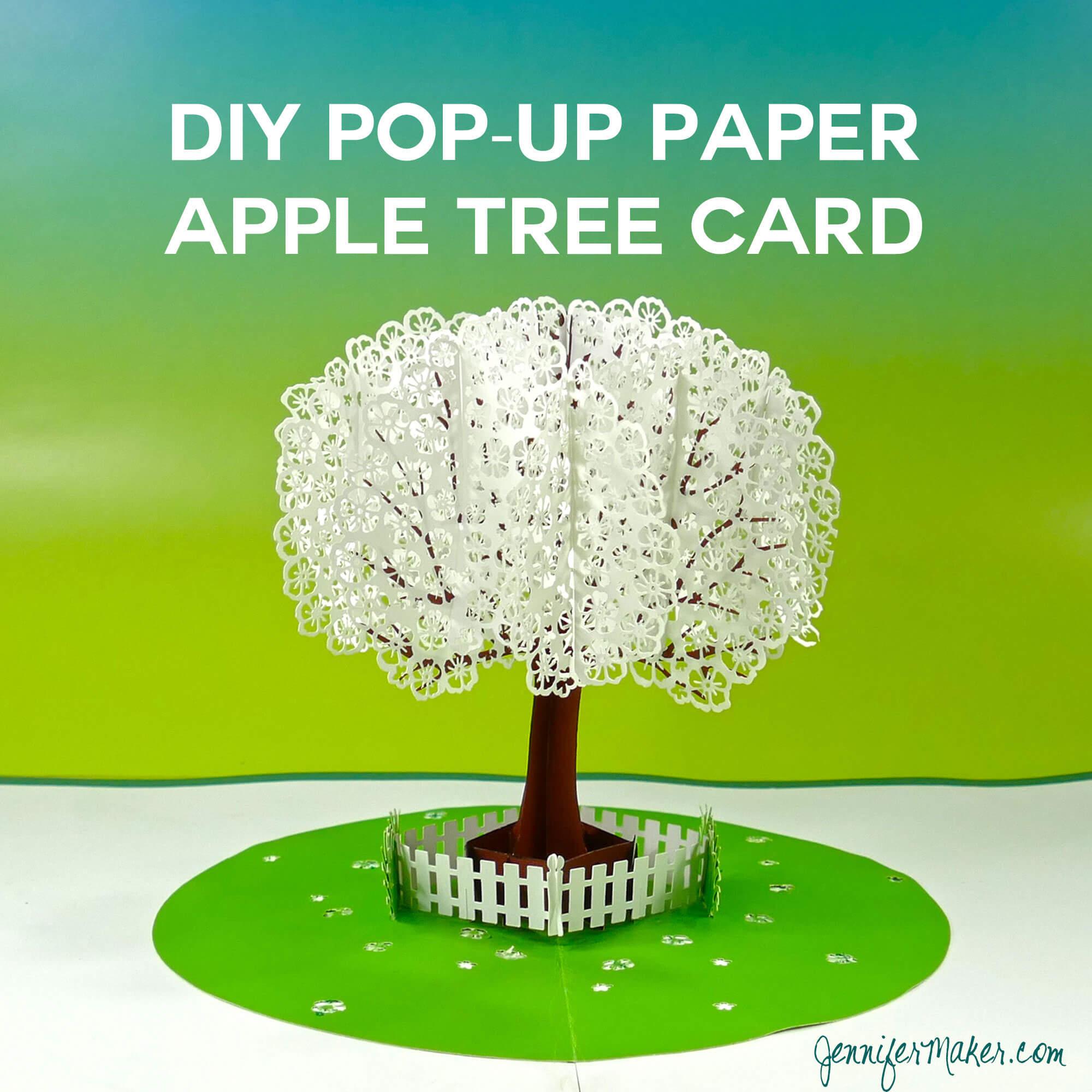 Pop Up Paper Apple Tree Card (3D Sliceform) - Jennifer Maker Within Pop Up Tree Card Template